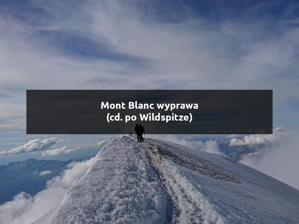 mont blanc wyprawa
